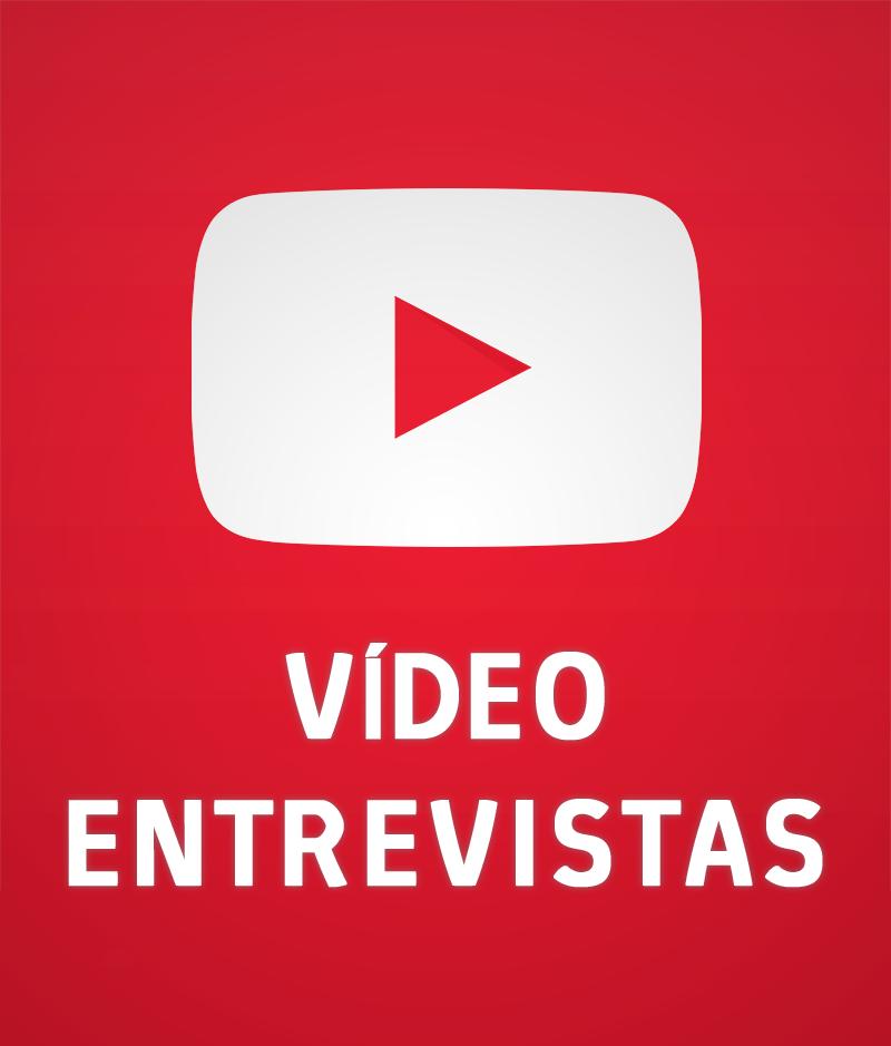 Vídeo-Entrevistas